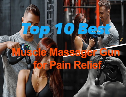 Top 10 Best Muscle Massager Gun for Pain Relief 2021 – Products research
