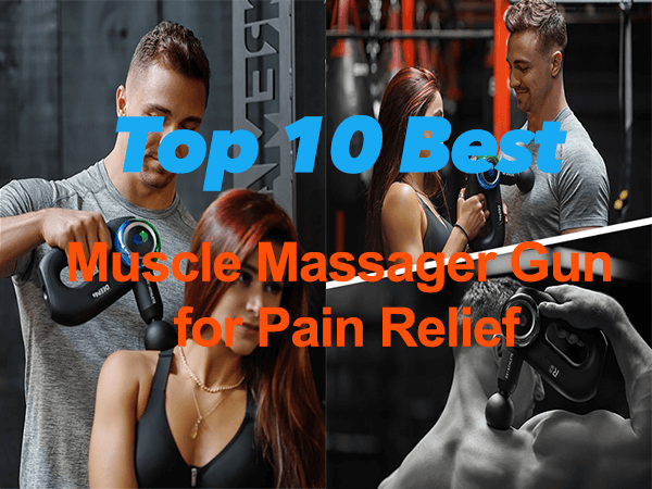 top 10 best Muscle Massage Gun