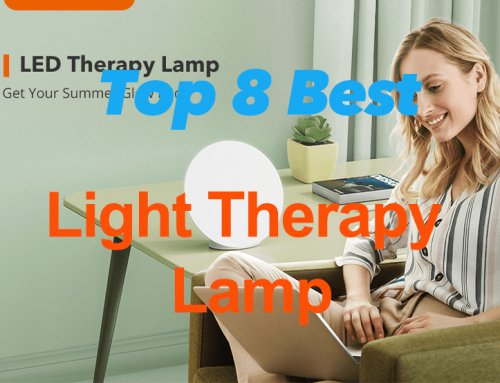 Top 8 Best Light Therapy Lamp 2021: Reviews & Guide