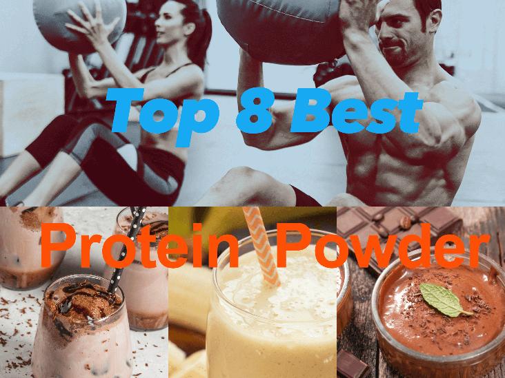 Top 8 Best Protein Powder